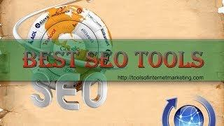 Best SEO Tools - Internet Marketing Tools