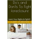 Do's and Don'ts To Fight Foreclosure